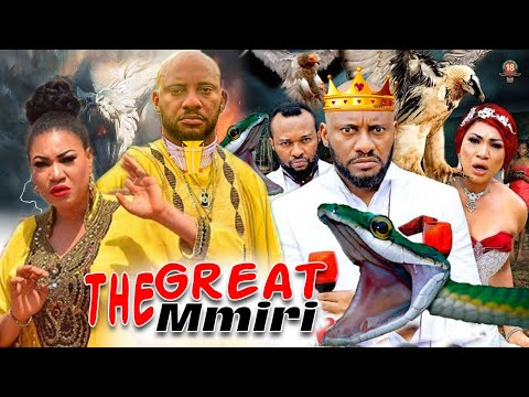 The Great Mmiri Complete 3&4 - New Yul Edochie & Queeneth Hilbert Latest Nigerian Nollywood Movies