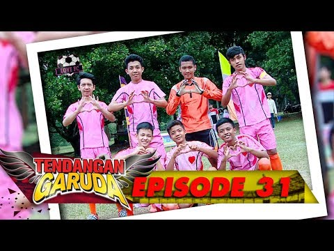 Wow Seru! LOVE FC VS DRAGON FC - Tendangan Garuda Eps 31