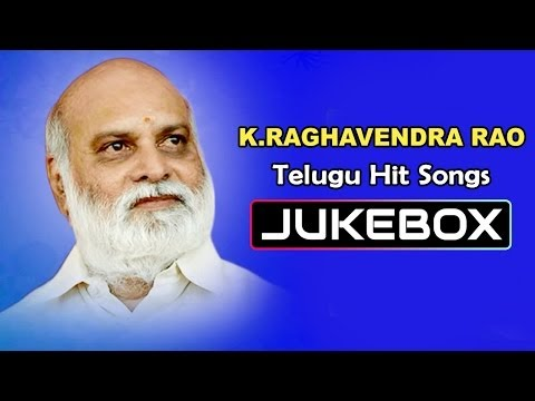 K.Raghavendra Rao Telugu Hit Songs || Jukebox