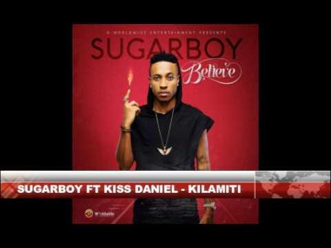 Sugarboy Ft Kiss Daniel - Kilamity - Mp3