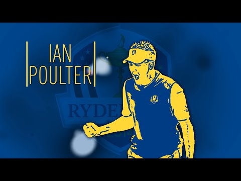 Ian Poulter: Ryder Cup Profile