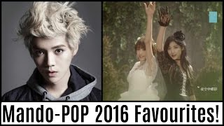 My Favourite Mando-POP Songs of 2016 (January-July)!