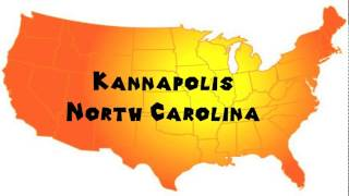 Kannapolis (NC) United States  City pictures : How to Say or Pronounce USA Cities — Kannapolis, North Carolina