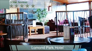 Balloch United Kingdom  city photo : lomond park hotel - Lomand Park Hotel Balloch Alexandria - 01389-752494