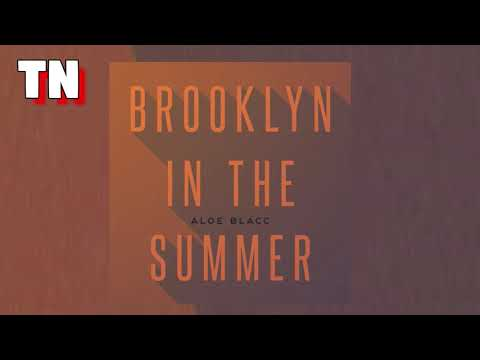 Aloe Blacc - Brooklyn In The Summer (Official Audio)