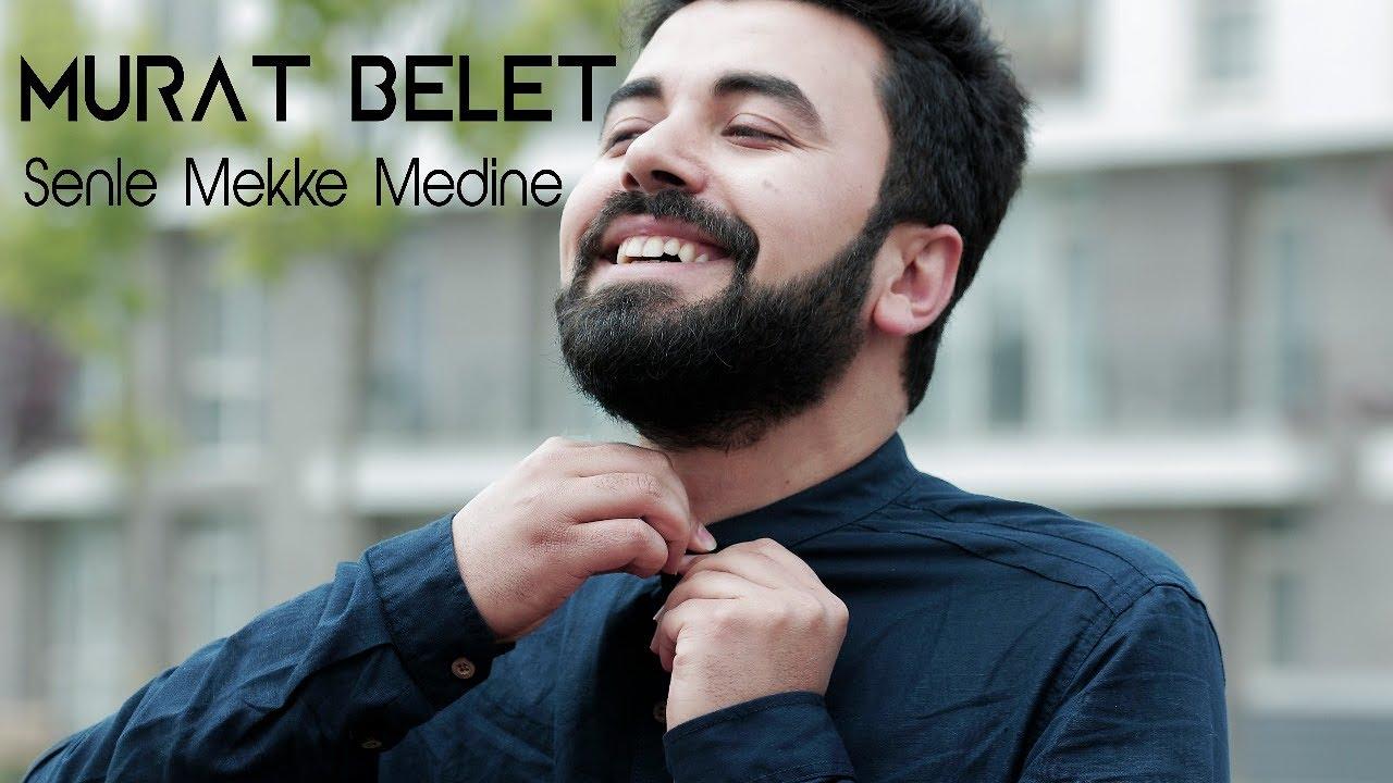Murat Belet – Senle Mekke Medine Sözleri
