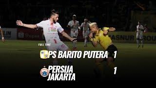 [Pekan 1] Cuplikan Pertandingan PS Barito Putera vs Persija Jakarta, 20 Mei 2019