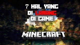 Video 7 hal yang dilarang di game Minecraft!!! MP3, 3GP, MP4, WEBM, AVI, FLV Oktober 2017