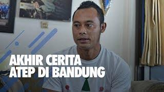 Download Video LEGENDA PERSIB - Akhir Cerita Atep di Bandung MP3 3GP MP4