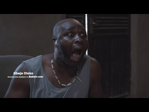 Gbeje Oloko(Trailer) - 2020 Latest Nollywood Blockbuster Movie Starring Femi Adebayo