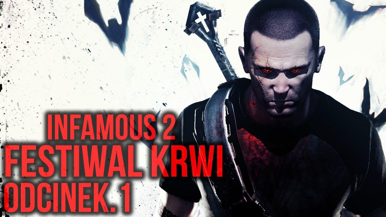Cole Powraca! | inFamous 2: Festiwal Krwi #1 | Vertez | Zagrajmy w / Gameplay |