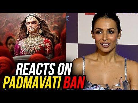 Malaika Arora Reacts On Padmavati BAN CONTROVERSY
