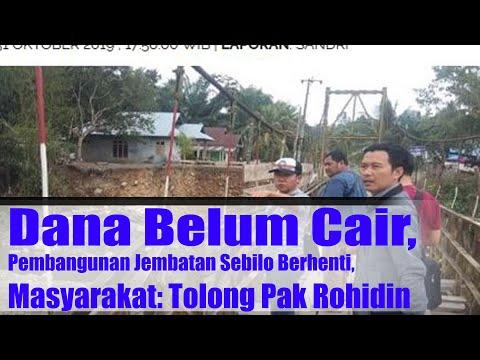 Dana Belum Cair, Pembangunan Jembatan Sebilo Berhenti