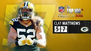 #57: Clay Matthews (LB, Packers) | Top 100 NFL Players of 2016 by NFL