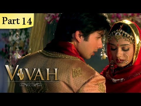 Vivah Hindi Movie | (Part 14/14) | Shahid Kapoor, Amrita Rao | Romantic Bollywood Family Drama Movie