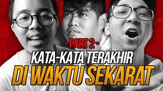 Download Video (PART 2) KATA-KATA TERAKHIR DI WAKTU SEKARAT Feat. EDHO ZELL, CHRISTIAN BONG