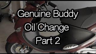 7. Genuine Buddy - Oil Change Part 2