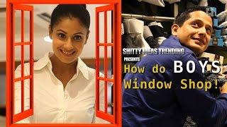 Video SIT | Boys Will Be Boys | How Do Boys Window Shop | E 08 MP3, 3GP, MP4, WEBM, AVI, FLV Juni 2019