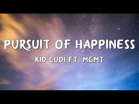 Kid Cudi - Pursuit Of Happiness (Lyrics) ft. MGMT