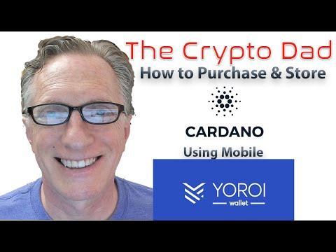 How to Purchase & Store Cardano (ADA) Using the Yoroi Mobile Wallet 2020