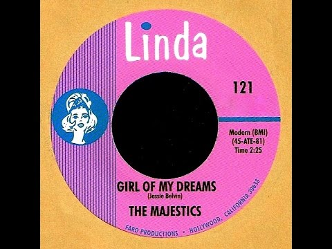 Majestics - GIRL OF MY DREAMS (Gold Star Studio)  (1965)