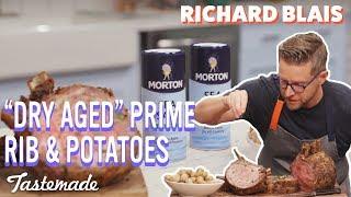 Dry Aged Prime Rib & Salt Water Potatoes I Richard Blais by Tastemade