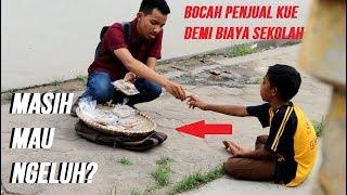 Video BIKIN NANGIS! Kisah Bocah Penjual Kue Berhati Malaikat  - SOCIAL EXPERIMENT INDONESIA MP3, 3GP, MP4, WEBM, AVI, FLV Februari 2019