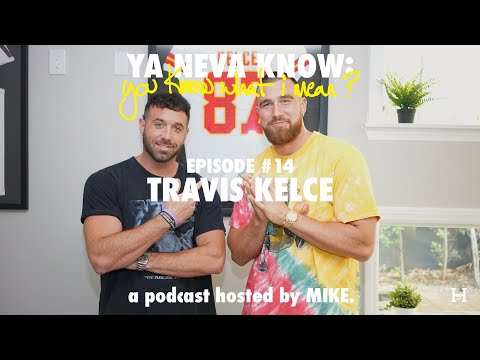 YNK: you know what I mean? #14 - Travis Kelce