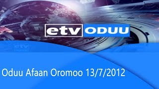 Oduu Afaan Oromoo 13/7/2012  etv