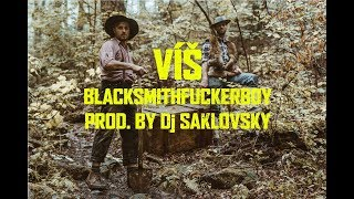 Video BlackSmithFuckerBoy & Dj Saklovsky - Víš ( Owlman - EP)