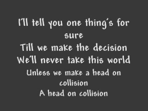 Head on Collision - Hawk Nelson (with lyrics)