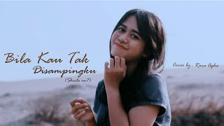 Video Sheila On 7 - Bila Kau Tak Disampingku (Cover Rara Agha) MP3, 3GP, MP4, WEBM, AVI, FLV Juli 2019