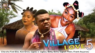 Village Love Season 5 - Nollywood Movie