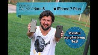 Galaxy Note 8 ve iPhone 7 Plus Kamera Karşılaştırma
