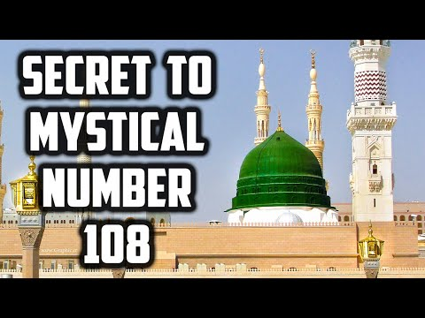 Secret to Mystical Number 108 Al-Kawthar HAQ Ilm Huroof Sufi Meditation Center