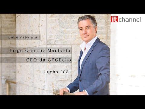 Tem A Palavra: Jorge Queiroz Machado | CPCEcho | Junho 2021