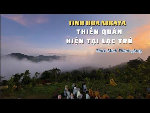 Tinh Hoa NIKAYA - Thiền Quán - HIỆN TẠI LẠC TRÚ