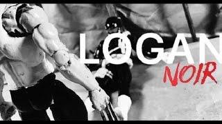Logan Stop Motion (Noir Edition)