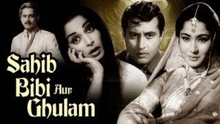 Sahib Bibi Aur Ghulam: All Songs Collection