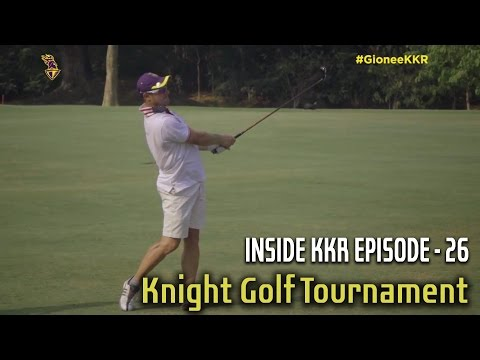 Knight Golf Tournament | Inside KKR - Episode 26 | VIVO IPL 2016
