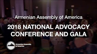 Armenian Assembly of America's, 2018 National Advocacy Conference & Gala in Washington, D.C.