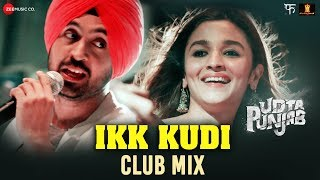 Nonton Ikk Kudi By Alia Bhatt   Diljit Dosanjh   Udta Punjab   Amit Trivedi Film Subtitle Indonesia Streaming Movie Download