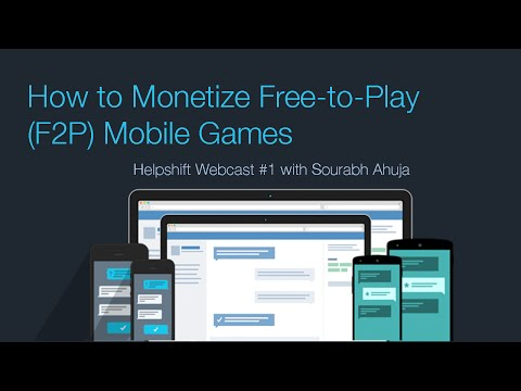 Learn How to Monetize Free-to-Play (F2P) Mobile Games