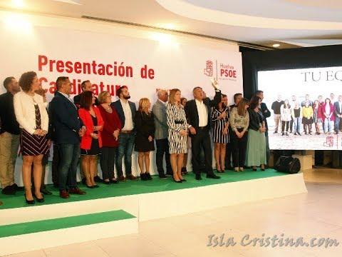 Presentación Candidatura PSOE Isla Cristina 2019