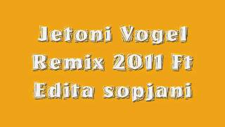 New !!!  (((Jetoni Vogel Ft Edita Sopjani))) New!!! ReemMiiXx