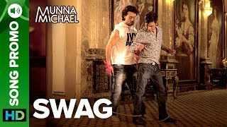 """Listen to all the Songs from Munna Michael out here: http://bit.ly/MunnaMichaelAllSongsBromance rules as Nawazuddin Siddiqui hits the dance floor with Tiger Shroff. Enjoy this #Swag lyrical video promo from the movie Munna Michael.Song: SwagMusic Composer: PranaaySingers: Pranaay ft. Brijesh ShandaliyaLyrics: Kumaar & Sabbir KhanFor caller tunes dial:Airtel - 5432116272562Vodafone - 5379602607Idea - 567899602607BSNL (South/East) - SMS BT Space 9602607 To 56700BSNL(North/West)IMI - SMS BT space 6699623 To 56700Aircel - SMS DT space 6699623 To 53000Movie: Munna MichaelCast: Tiger Shroff, Nawazuddin Siddiqui & Nidhhi AgerwalDirected By: Sabbir KhanProduced By: Eros International & Viki Rajani""""Munna Michael"""" releases in theaters on 21st July, 2017.To watch more log on to http://www.erosnow.comFor all the updates on our movies and more:https://www.youtube.com/ErosNowhttps://twitter.com/#!/ErosNowhttps://www.facebook.com/ErosNowhttps://www.facebook.com/erosmusicindiahttps://plus.google.com/+erosentertainmenthttp://www.dailymotion.com/ErosNowhttps://vine.co/ErosNow http://blog.erosnow.com"""