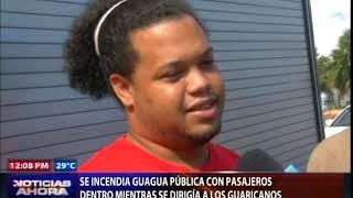 Se incendia guagua pública con pasajeros dentro mientras se dirigía a Los Guaricanos