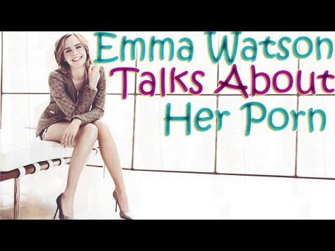 Emma Watson Talks About Her Porn