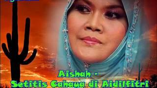 Aishah - Setitis Cahaya di Aidilfitri Video