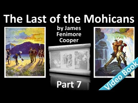Part 7 - The Last of the Mohicans Audiobook by James Fenimore Cooper (Chs 27-30)